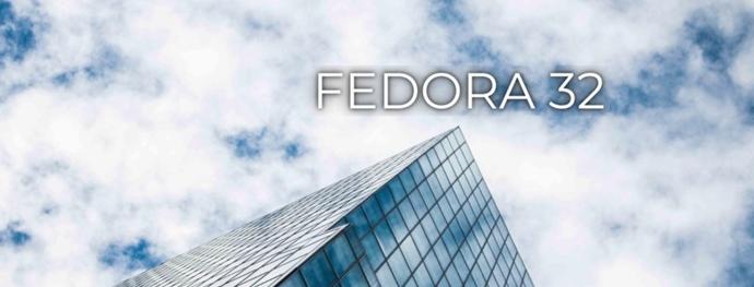 Fedora 32正式版发布:搭配GNOME 3.36,全新锁屏