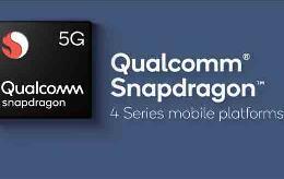 高通宣布5G扩展至骁龙4系:小米OPPO等成第一批支持厂商