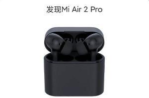 小米 Air 2 Pro 真无线耳机曝光:加入主动降噪
