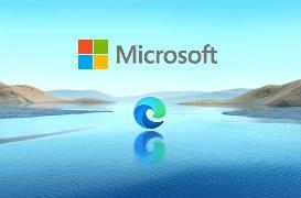 微软推出Edge浏览器完整更新计划 囊括各预览通道所有功能