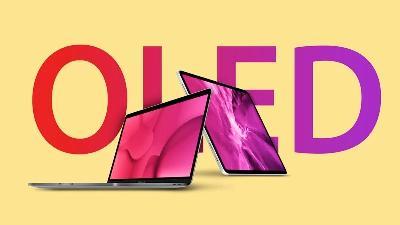 采用OLED显示屏的iPad和MacBook机型据传将于2022年推出