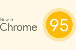 谷歌发布 Chrome 95 稳定版,加入提高用户工作效率新功能