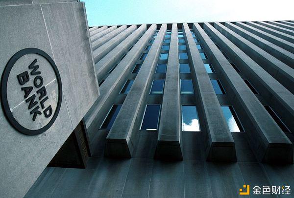 世界银行:区块链在普惠金融方面具有潜力