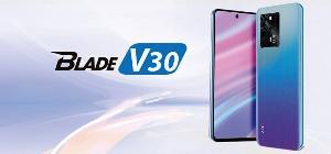 中兴Blade v30系列手机发布,定位中端机